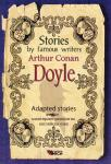 Arthur Conan Doyle: Adapted stories