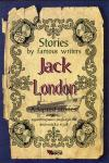 Jack London: Adapted Stories